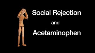 Download Social Rejection and Acetaminophen Video