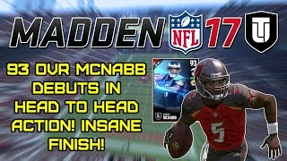 Download 93 OVR MCNABB DEBUTS IN H2H ACTION! INSANE FINISH! - Madden 17 Ultimate Team Ep. #8 Video