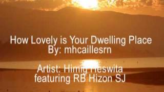 Download How Lovely Is Your Dwelling Place MV Video