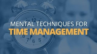 Download 4 Mental Techniques to Improve Your Time Management | Brian Tracy Video