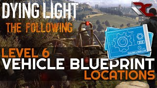 Download Dying Light: The Following | Best Car Part Upgrade Locations (Level 6 Military Blueprints Guide) Video