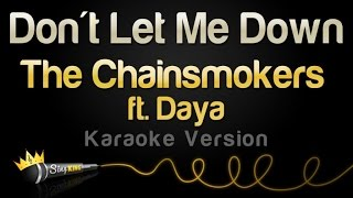 Download The Chainsmokers feat. Daya - Don't Let Me Down (Karaoke Version) Video