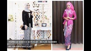 Download 085725275755 Inspirasi Kebaya Kutubaru Muslim Terbaru | By: GrosirKebaya Video