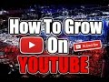 Download HOW TO GROW ON YOUTUBE THE RIGHT WAY!!! Video