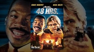 Download Another 48 Hrs. Video