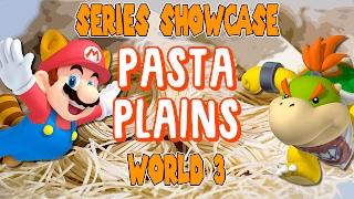 Download Mario Maker Series Showcase   PASTA PLAINS World 3 Video