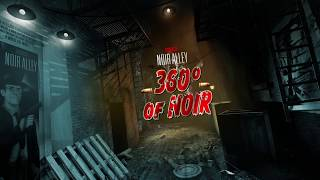 Download Noir Alley: 360° of Noir How-to Guide Video
