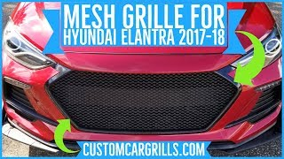 Download Hyundai Elantra Sport 2017 - 2018 Mesh Grill Installation How-To by customcargrills Video