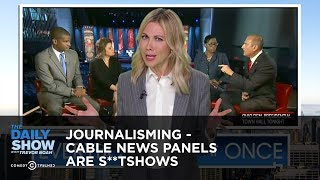 Download Journalisming - Cable News Panels are S**tshows | The Daily Show Video