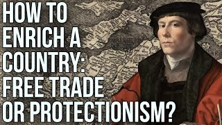 Download How to Enrich a Country: Free Trade or Protectionism? Video