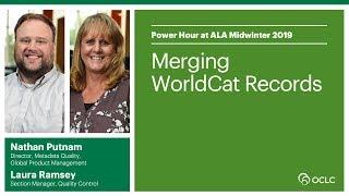 Download Merging WorldCat Records Video