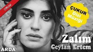 Download Ceylan Ertem - Zalım [Mahzuni'ye Saygı] [Çukur Dizi Müziği] Video
