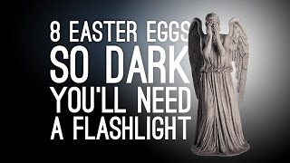 Download 8 Easter Eggs So Dark You'll Need a Flashlight Video