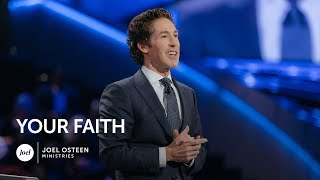 Download Joel Osteen - Your Faith Video