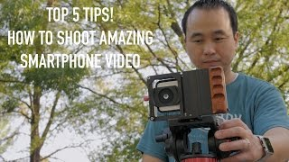 Download Top 5 Tips to Shoot Incredible Video with a Smartphone! Video