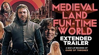 Download ″MEDIEVAL LAND FUN-TIME WORLD″ EXTENDED TRAILER — A Bad Lip Reading of Game of Thrones Video
