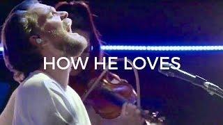 Download How He Loves + (Spontaneous Worship) - Peter Mattis   Bethel Music Video