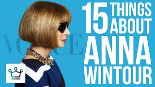 Download 15 Things You Didn't Know About Anna Wintour Video