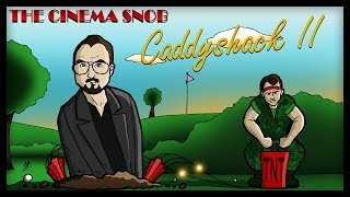 Download The Best of The Cinema Snob: CADDYSHACK II Video