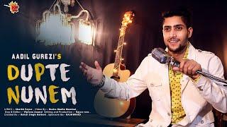 Download Aadil Gurezi - DUPTE Nunem 2018 Video