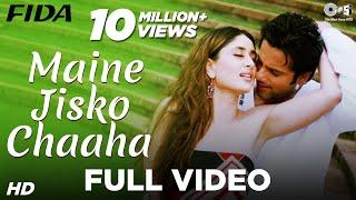 Download Maine Jisko Chaaha - Fida I Kareena Kapoor & Fardeen Khan | Sonu Nigam & Alisha Chinai Video