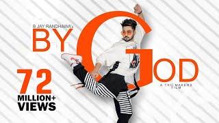 Download BY GOD - B Jay Randhawa (Full Song) Karan Aujla | MixSingh | Latest Punjabi Songs 2018 | TOB GANG Video