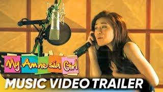 Download Music Video Trailer | 'Mahal Kita Kasi' by Toni Gonzaga | 'My Amnesia Girl' Video