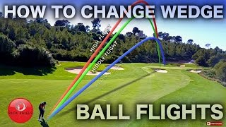 Download HOW TO CHANGE WEDGE BALL FLIGHTS - RICK SHIELS Video