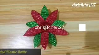 Download DIY# 69 Poinsettia Made Of Recycled Plastic Bottle Video