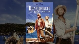 Download Davy Crockett and the River Pirates Video