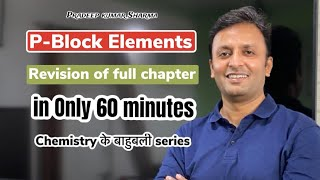 Download P-Block , Full revision, Class XII , Inorganic chemistry Video