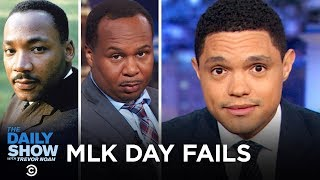 Download These People Failed Martin Luther King Jr. Day | The Daily Show Video