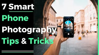 Download 7 smart phone photography tips & tricks 2018 Video