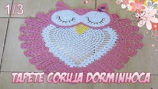 Download Tapete Coruja Dorminhoca de crochê - Corujinha dorminhoca 1/3 Video