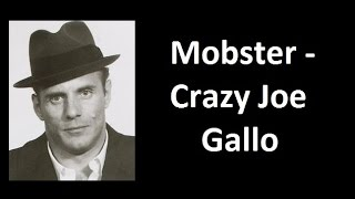 Download Mobster - Crazy Joe Gallo Video