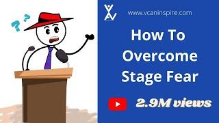 Download -Overcoming Stage fear|Soft Skill|Personality Development Tips|vcaninspire|मंच का डर कैसे दूर करें? Video