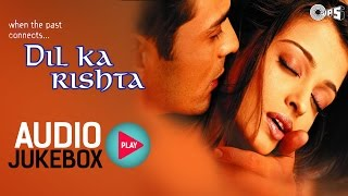 Download Dil Ka Rishta Jukebox - Full Album Songs | Arjun Rampal, Aishwarya, Nadeem Shravan Video