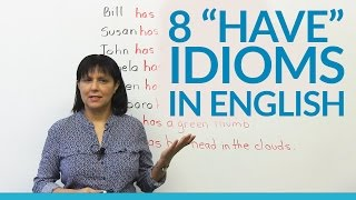 Download 8 Idioms with ″HAVE″ in English Video