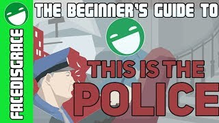 Download The Beginner's Guide to This Is the Police Video