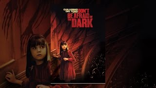 Download Don't Be Afraid Of The Dark Video
