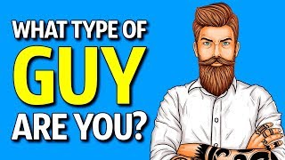 Download What Type of Guy Are You? Personality Test Video