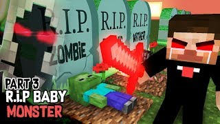 Download Monster School : RIP ALL BABY Monsters Part 3 (Sad story) - Herobrine vs Entity 303 Video