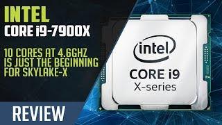 Download The Intel Core i9-7900X 10-core Skylake-X Processor Review Video