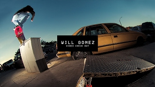 Download Video Check Out: Will Gomez | TransWorld SKATEboarding Video