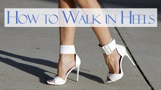 Download How to walk in heels Video