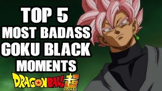 Download Top 5 Most Badass Goku Black Moments In Dragon Ball Super Video