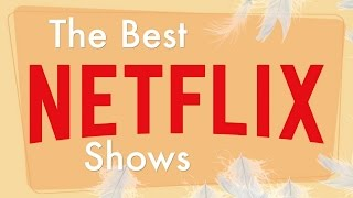 Download The Best Netflix Shows! (2016 & 2017) Video