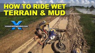 Download HOW TO RIDE WET TERRAIN & MUD: Cross Training Enduro Video