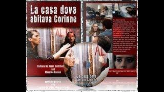 Download FILM TV (1996) LA CASA DOVE ABITAVA CORINNE b. dE rOSSI Video