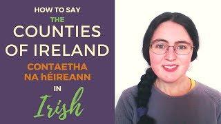Download How to say Ireland's Counties in Irish Gaelic Video
